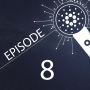 Artwork for Episode 8 - Cardano 1.4 Update with IOHK Engineers