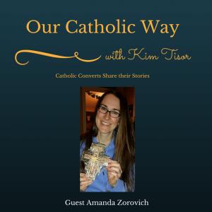 Episode 5: Our Catholic Way
