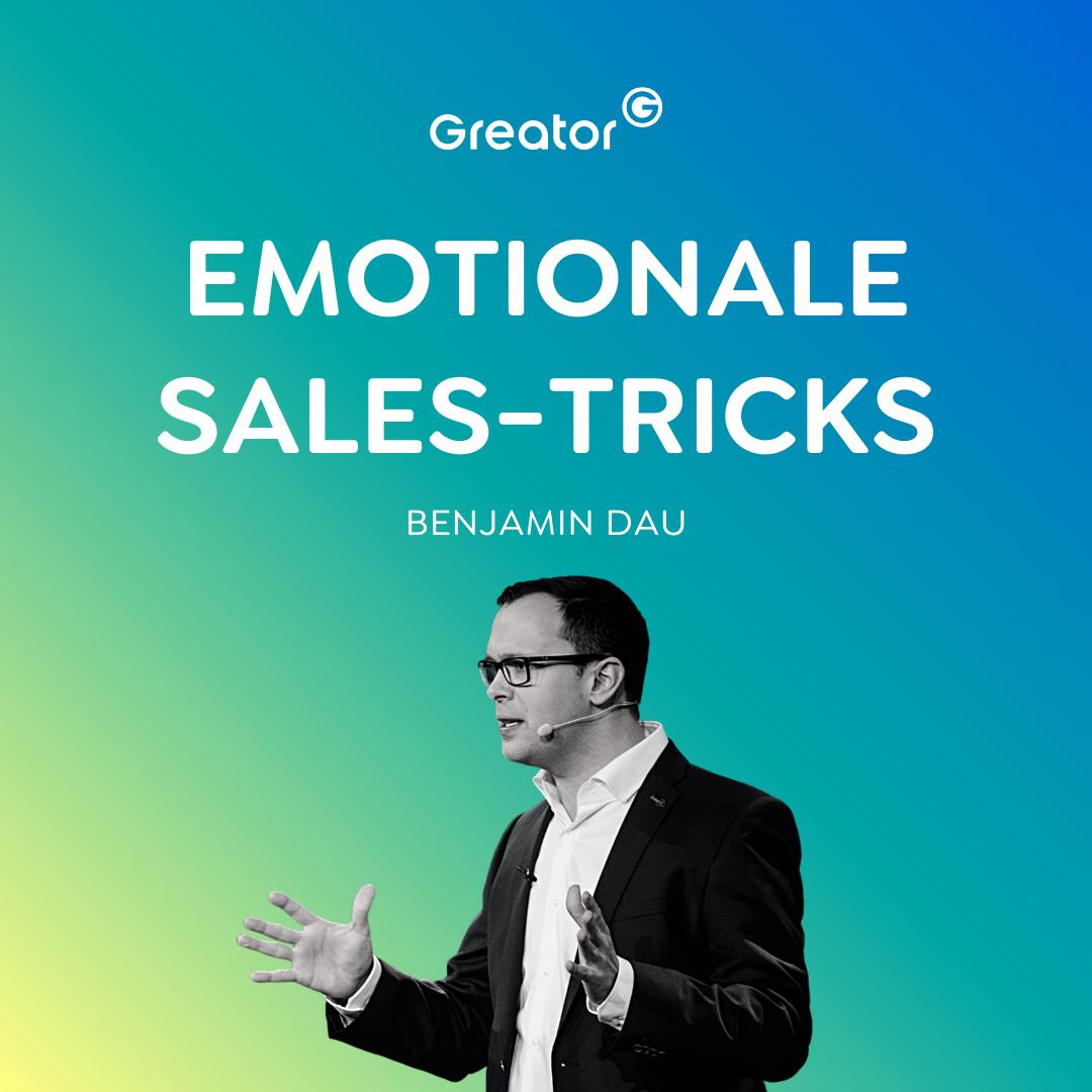 Gut verkaufen lernen: So gewinnst du Kunden mit Gefühl // Benjamin Dau