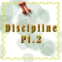 Discipline Pt.2