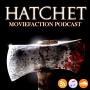 Artwork for MovieFaction Podcast - Hatchet