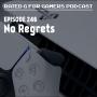 Artwork for Episode 246 - No Regrets