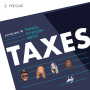 Artwork for Episode #8: Things to Know about Taxes
