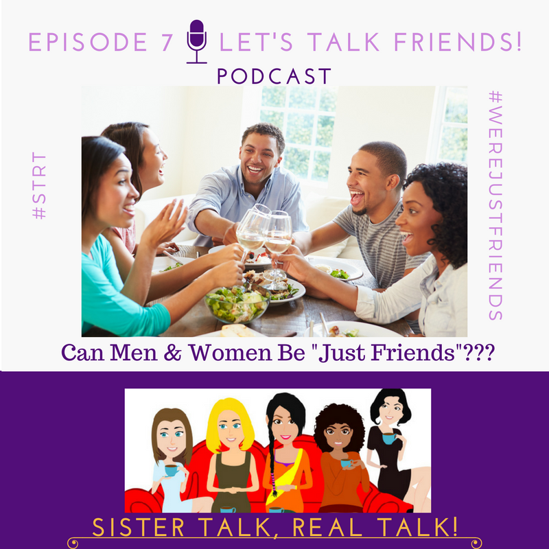 STRT Episode 7 - Let's TALK Friends!