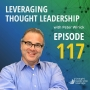 Artwork for Leveraging Thought Leadership With Peter Winick – Episode 117 - Dr. Rick Goodman