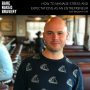 Artwork for 081: How to Manage Stress & Expectations as an Entrepreneur with BENJAMIN DELL