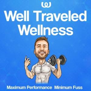 Well Traveled Wellness   Maximum Performance, Minimum Fuss