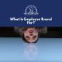 Artwork for What is Employer Brand For?