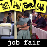 "Episode # 44 -- ""Job Fair"" (5/08/08)"