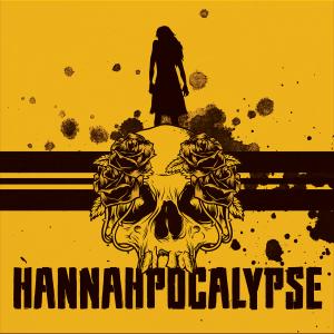 Hannahpocalypse