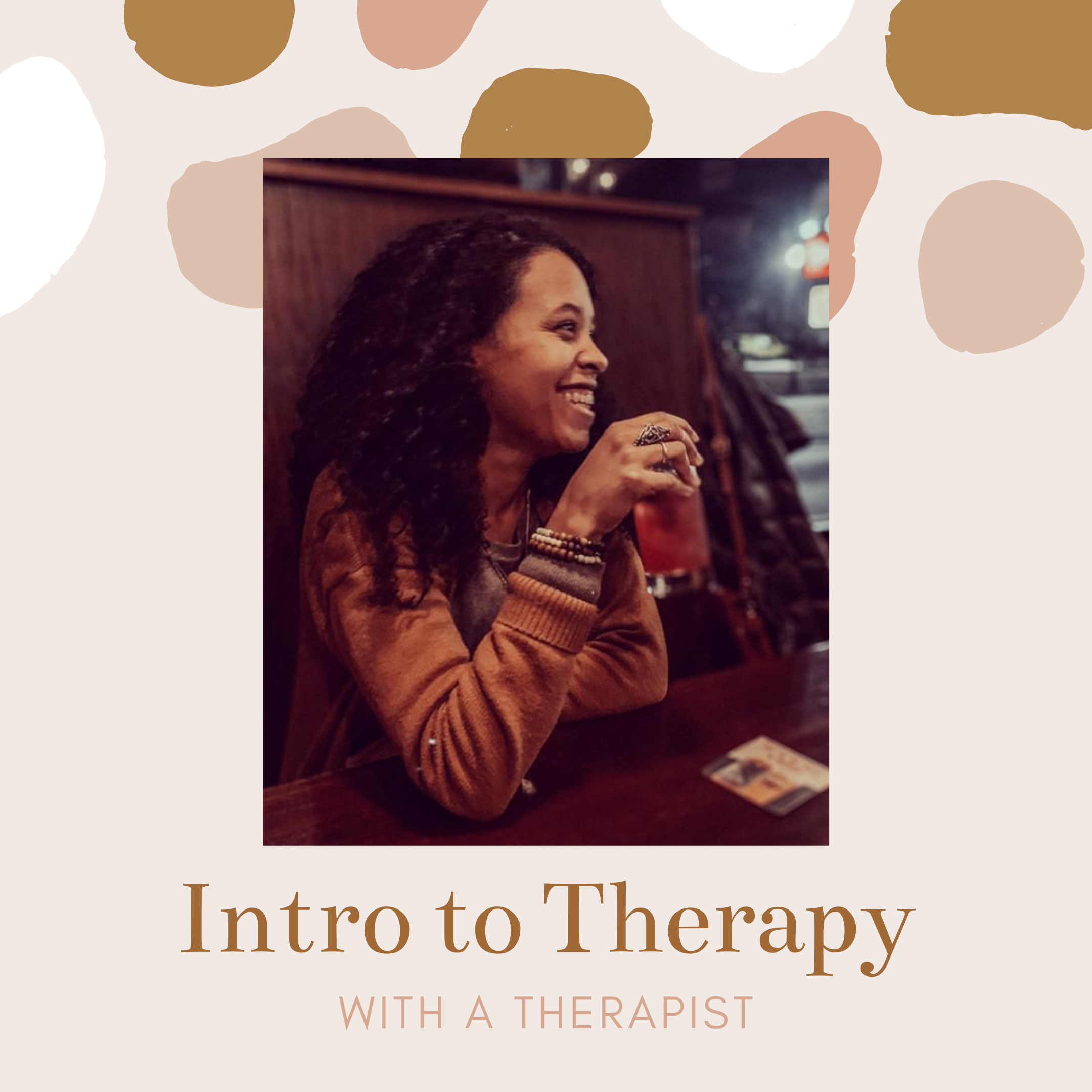 068 - An Intro to Therapy | Melissa