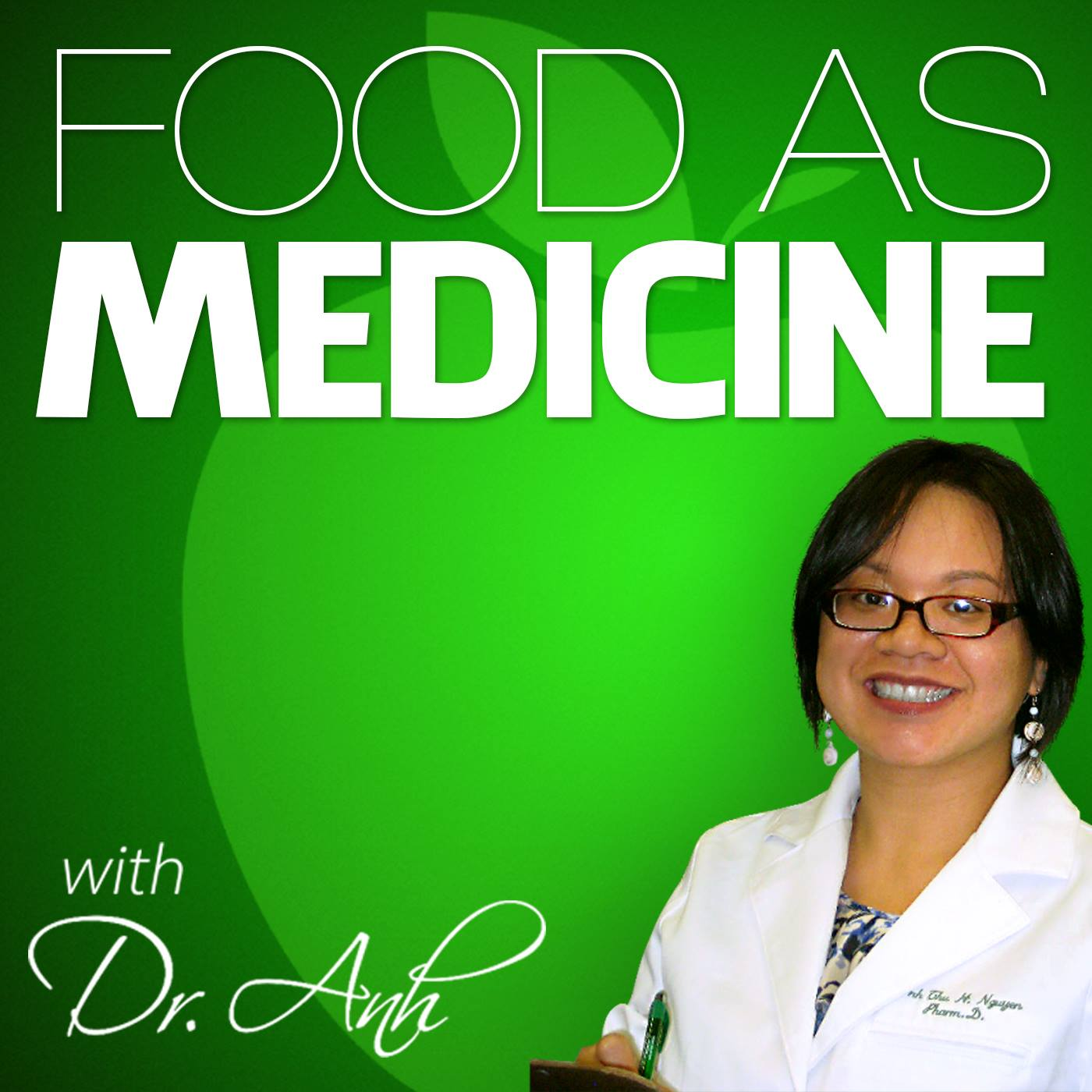 Food As Medicine with Dr. Anh logo