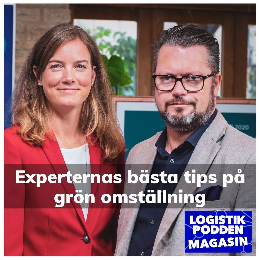 Logistikpodden Magasin - Experternas bästa tips på grön omställning