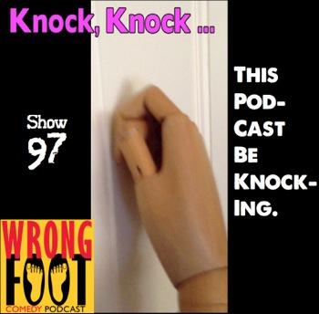 EP097--This Podcast Be Knocking