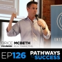 Artwork for 126: Turning Web Traffic Into Cash - Brice McBeth - Founder, Reap Marketing