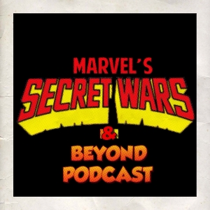 Episode #045 - Marvel's Secret Wars & Beyond #01
