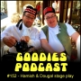 Artwork for Goodies Podcast 152 - Hamish and Dougal stage play
