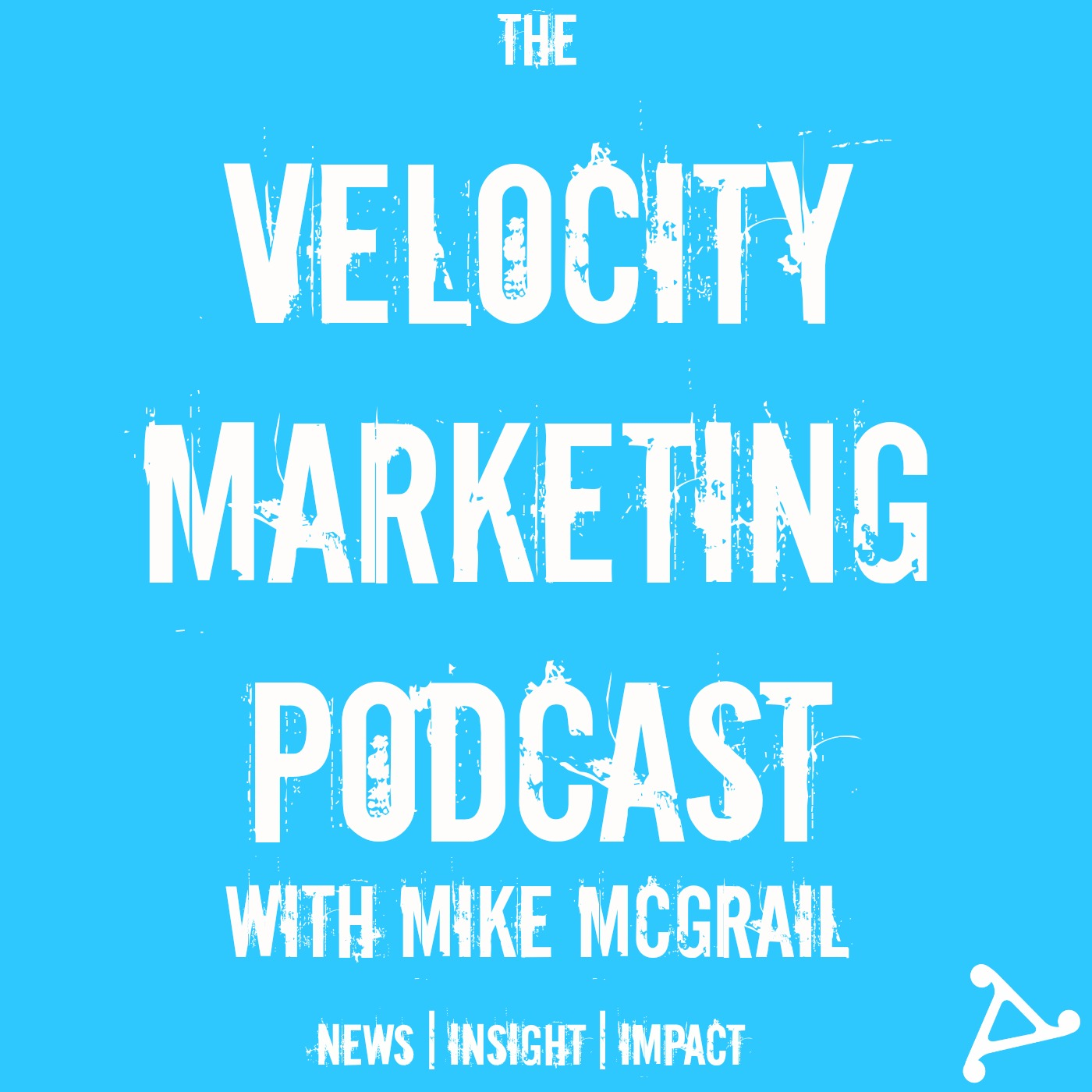 What's Happened to the Velocity Marketing Podcast? show art