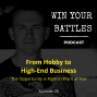 Artwork for E08- Go From Hobby to High-End Business with Veteran Entrepreneur Jimmy Compton