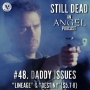 Artwork for #48. Daddy Issues (S5.7-8)