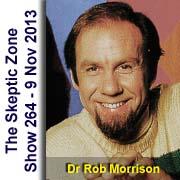 The Skeptic Zone #264 - 9.Nov.2013