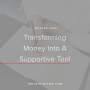 Artwork for Ep. 004 | Transforming Money Into A Supportive Tool with Jenny Karlsson