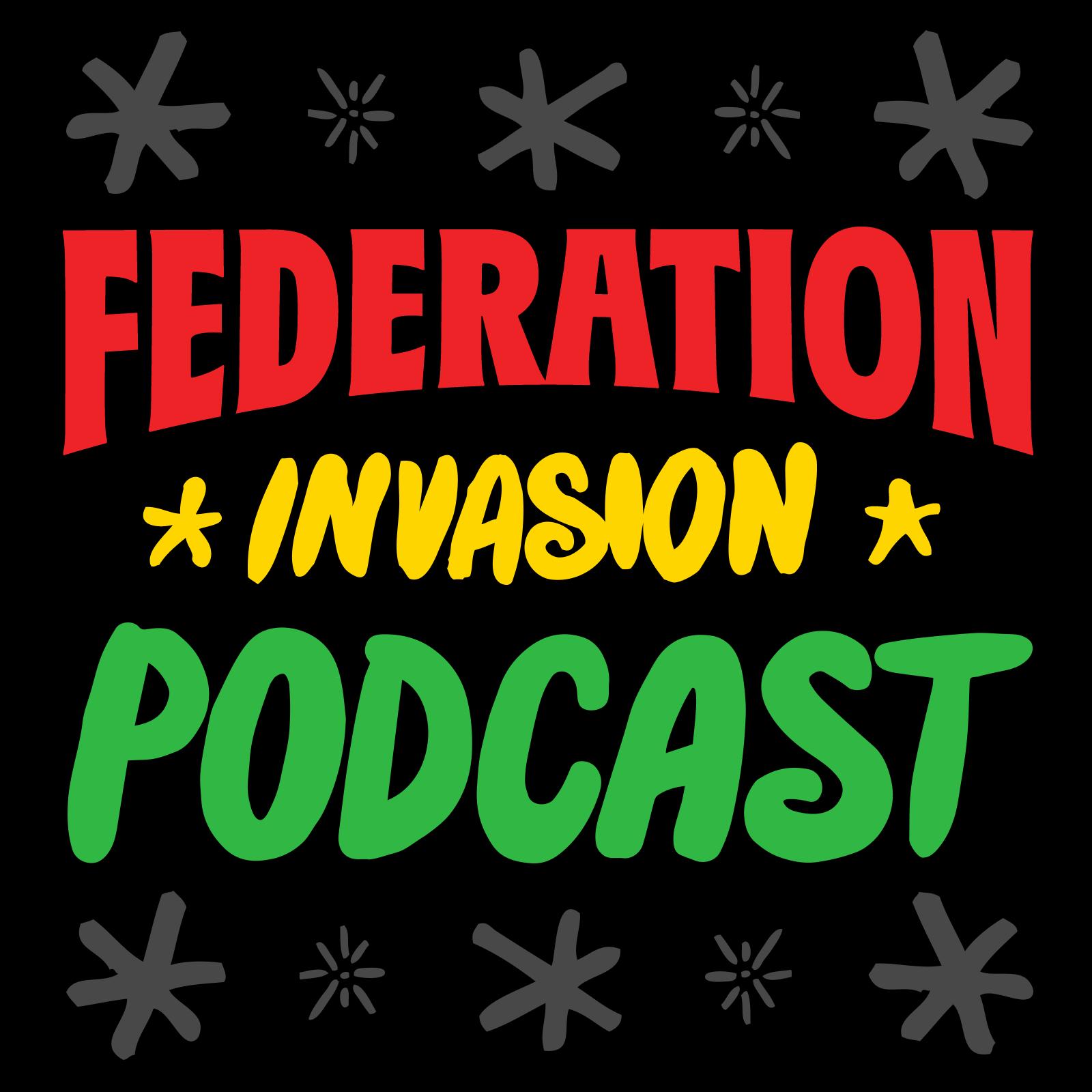 Artwork for Federation Invasion #382 (Dancehall Reggae Megamix) 07.21.15