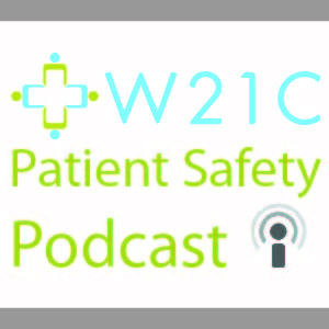 Artwork for Episode 31 Patient and Family Centred Care as a Strategy to Increase Safety