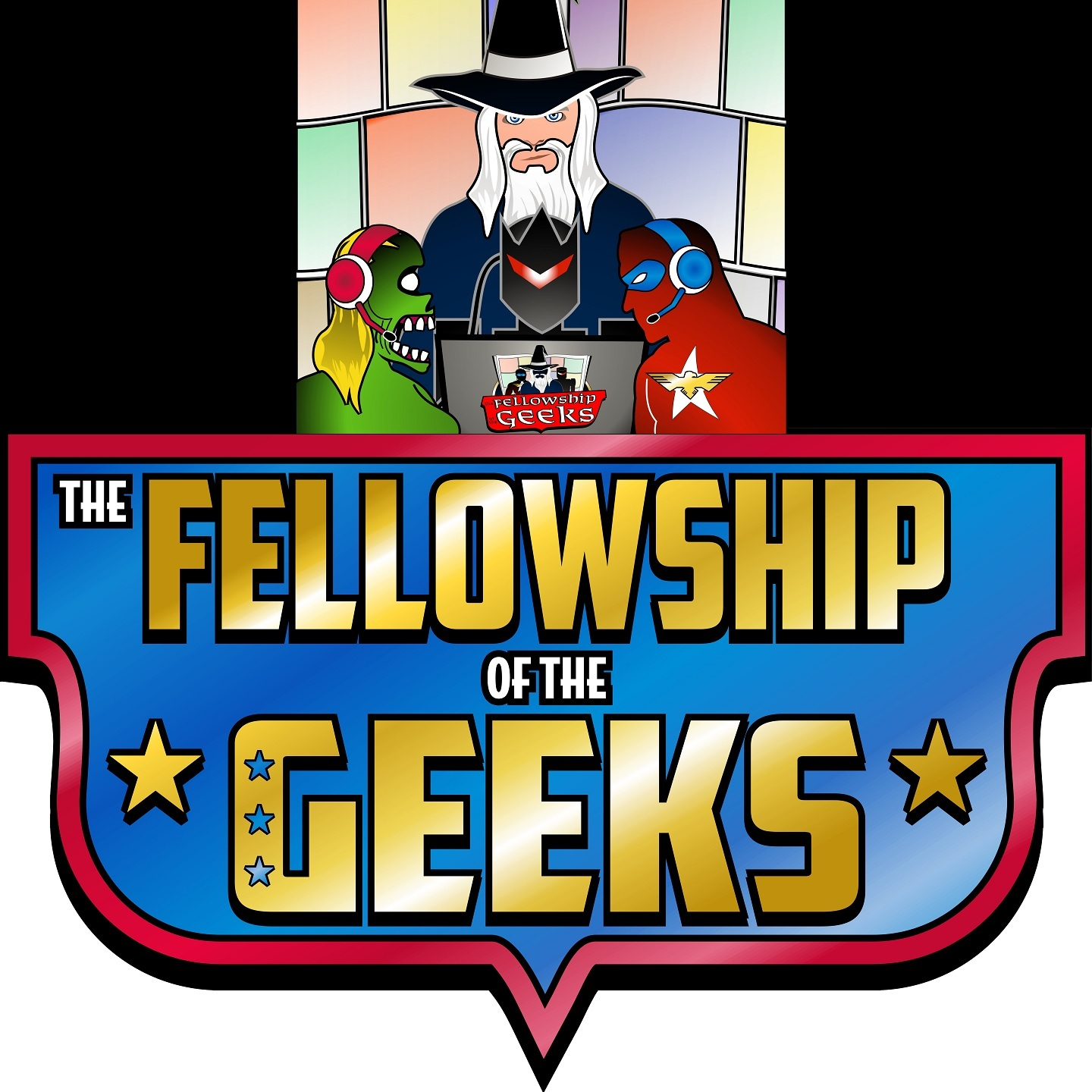 The Fellowship of the Geeks Podcast show art