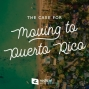 Artwork for 636-The Case for Moving to Puerto Rico
