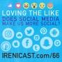 Artwork for Does Social Media Make Us More Social? - Loving the Like - 066