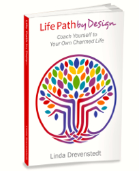 LIVE A CHARMED LIFE with Linda Drevenstedt