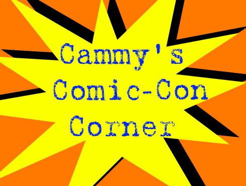 Cammy's Comic-Con Corner - Preview Night 2009