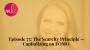 Artwork for Episode 75: The Scarcity Principle — Capitalizing on FOMO