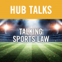 Artwork for Talking Sports Law: An Interview with the Legal Team from Canucks Sports and Entertainment