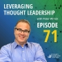 Artwork for Leveraging Thought Leadership With Peter Winick – Episode 71 - Nathan Regier