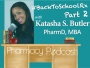 Artwork for #BackToSchoolRx Part 2 w/ Katasha S. Butler, PharmD MBA - Pharmacy Podcast Episode 489