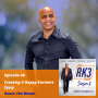 Artwork for Ep69 - How To Create A Happy Business Story