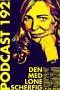 Artwork for Podcast 192 (Den med Lone Scherfig...)