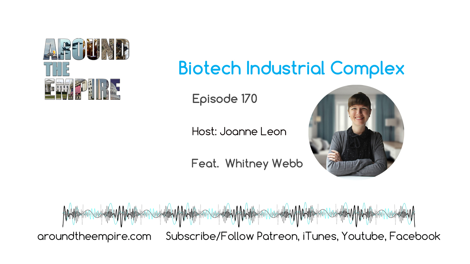 Ep 170 Biotech Industrial Complex feat Whitney Webb