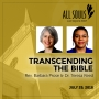 Artwork for 'TRANSCENDING THE BIBLE' - A message by Rev. Barbara Prose & Dr. Teresa Reed