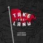 Artwork for TAKE THE LAND - Secrets Surface