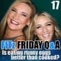 Artwork for FITz Friday Q&A 17 : Is eating runny eggs better than cooked?