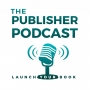Artwork for 001: THE Publisher Podcast Introduction
