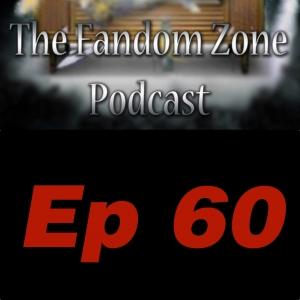 The Runaway Dinosaur Ep 60 - The Fandom Zone