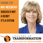 Artwork for 278: May McCarthy: Success Is Not A Secret, It's A System