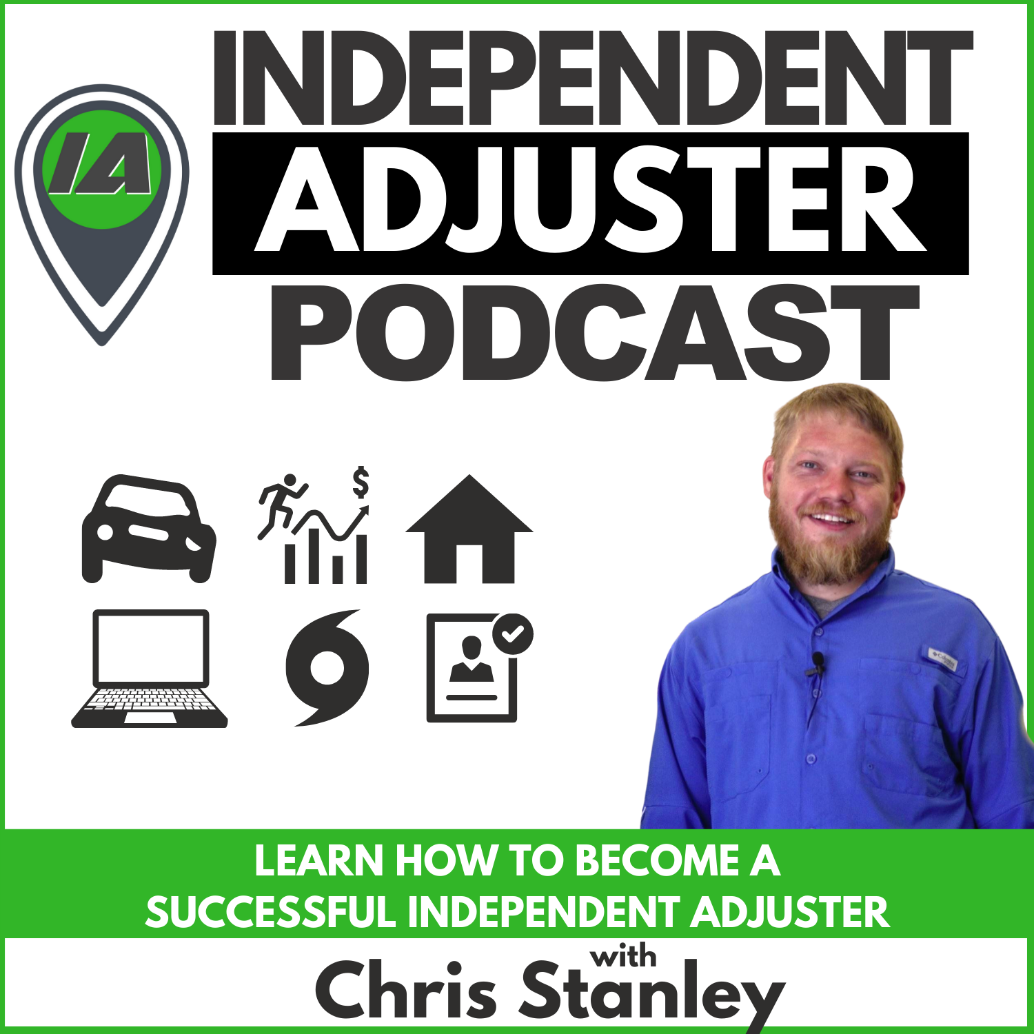 The Independent Adjuster Podcast (IA Path) show art