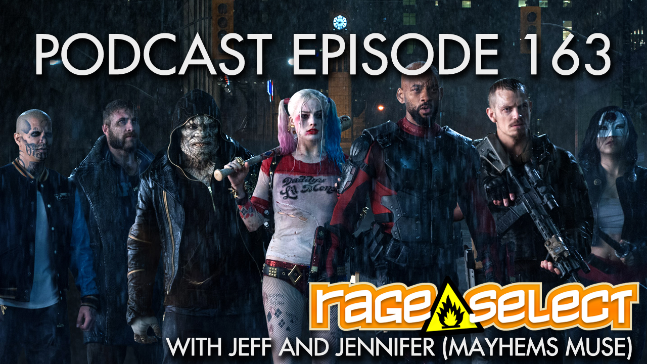 Rage Select Podcast Episode 163 - Jennifer and Jeff Answer Your Questions!