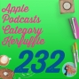 Artwork for 232 Apple Podcasts Category Kerfuffle