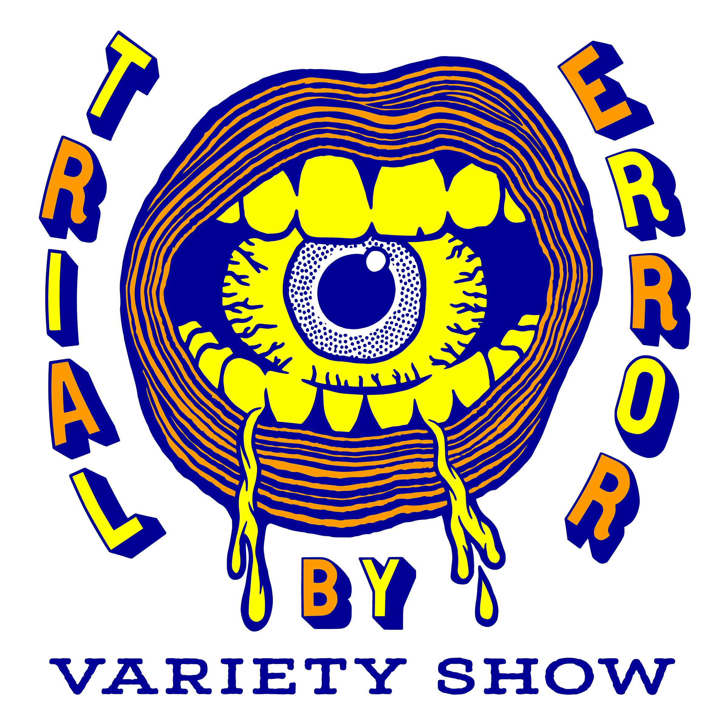 Trial By Error Variety Show show art
